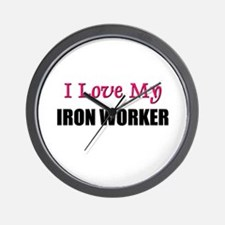 I Love My IRON WORKER Wall Clock