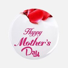 """happy mothers day 3.5"""" Button (100 pack)"""