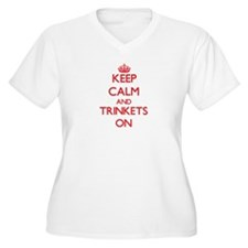 Keep Calm and Trinkets ON Plus Size T-Shirt