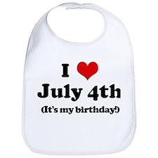 I Love July 4th (my birthday) Bib