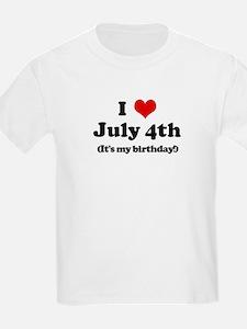 I Love July 4th (my birthday) T-Shirt