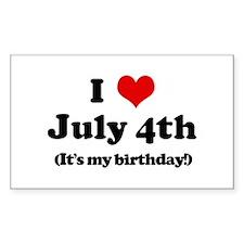 I Love July 4th (my birthday) Sticker (Rectangular