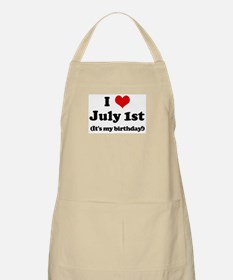 I Love July 1st (my birthday) BBQ Apron