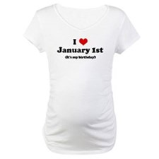 I Love January 1st (my birthd Shirt