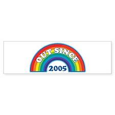 Out Since 2005 Bumper Bumper Sticker
