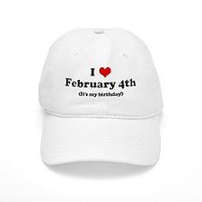 I Love February 4th (my birth Baseball Cap