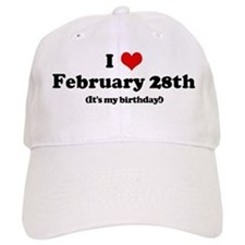 I Love February 28th (my birt Baseball Cap