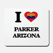 I love Parker Arizona Mousepad