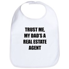 Trust Me My Dads A Real Estate Agent Bib