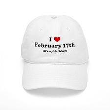 I Love February 17th (my birt Baseball Cap