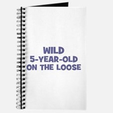 Wild 5-Year-Old On the Loose Journal
