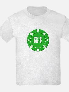 TY 4 UR $ Poker T-Shirt
