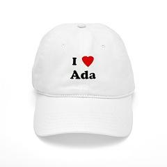 I Love Ada Baseball Cap