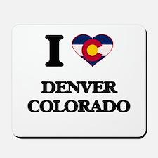 I love Denver Colorado Mousepad