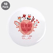 """Personalized 10th Anniversar 3.5"""" Button (10 pack)"""