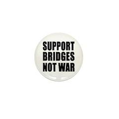 Support Bridges Not WAR Mini Button (100 pack)