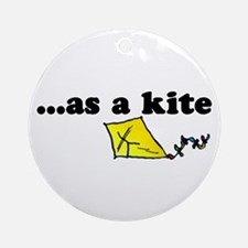 HIGH as a kite Ornament (Round)