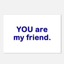 YOU are my friend Postcards (Package of 8)
