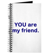 YOU are my friend Journal