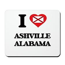 I love Ashville Alabama Mousepad