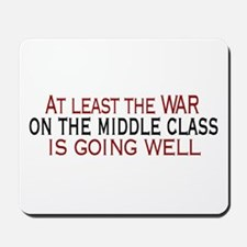 War on Middle Class Mousepad