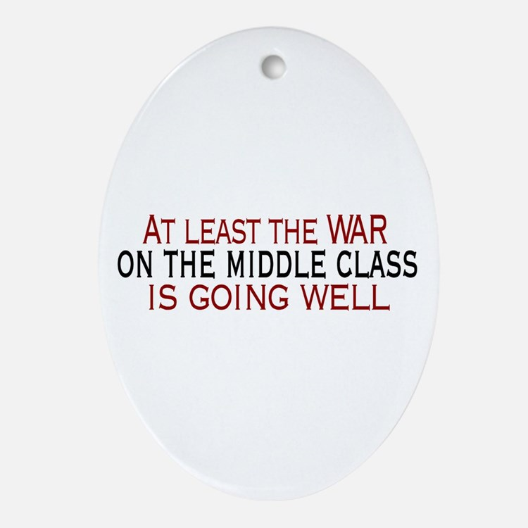 War on Middle Class Oval Ornament