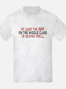 War on Middle Class T-Shirt