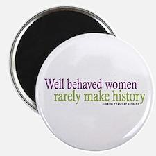 Well Behaved Women Magnet