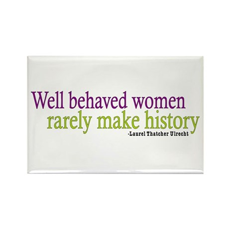 Well Behaved Women Rectangle Magnet (100 pack)
