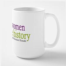 Well Behaved Women Large Mug