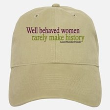 Well Behaved Women Baseball Baseball Cap