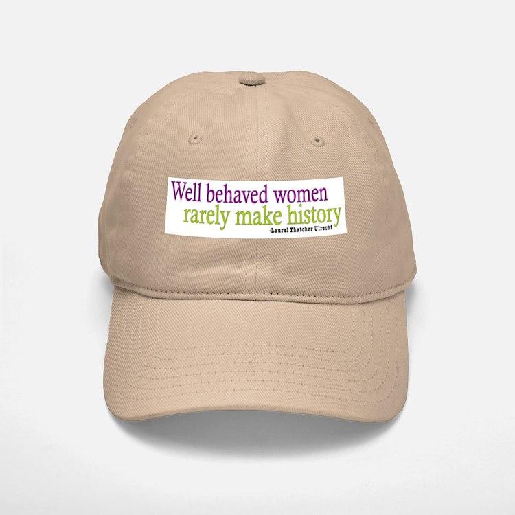 Well Behaved Women Baseball Baseball Cap