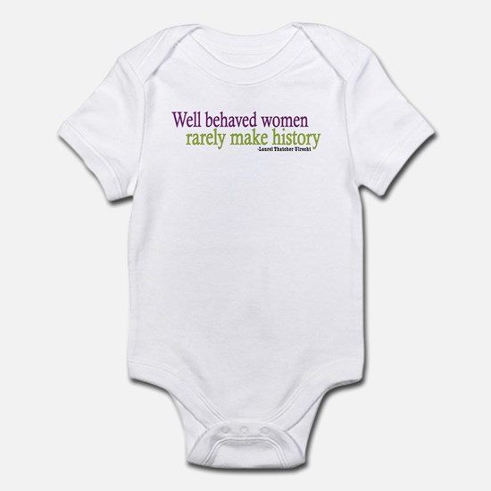 Well Behaved Women Infant Bodysuit
