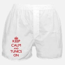 Keep Calm and Tunics ON Boxer Shorts