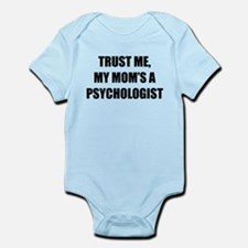 Trust Me My Moms A Psychologist Body Suit