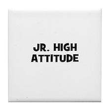 Jr. High Attitude Tile Coaster