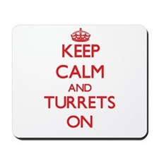Keep Calm and Turrets ON Mousepad