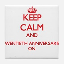 Keep Calm and Twentieth Anniversaries Tile Coaster