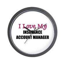 I Love My INSURANCE ACCOUNT MANAGER Wall Clock
