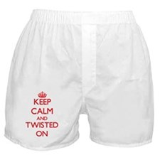 Keep Calm and Twisted ON Boxer Shorts