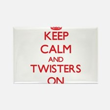 Keep Calm and Twisters ON Magnets