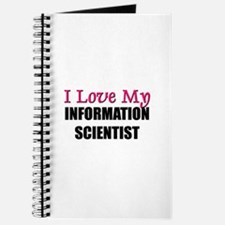 I Love My INFORMATION SCIENTIST Journal