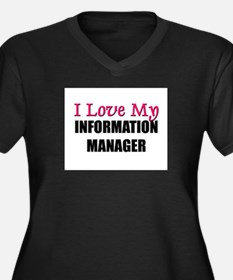 I Love My INFORMATION MANAGER Women's Plus Size V-
