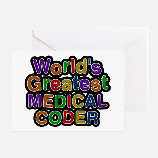 World's Greatest MEDICAL CODER Greeting Card
