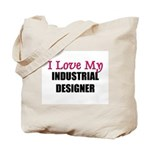 I Love My INDUSTRIAL DESIGNER Tote Bag