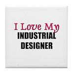 I Love My INDUSTRIAL DESIGNER Tile Coaster