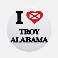 I love Troy Alabama Ornament (Round)