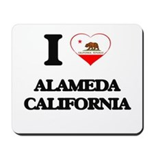 I love Alameda California Mousepad