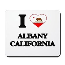 I love Albany California Mousepad