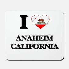 I love Anaheim California Mousepad